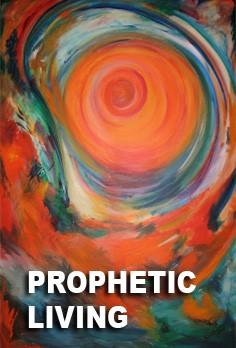 Prophetic Living